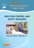 Mosby's Nursing Assistant Video Skills: Infection Control & Safety Measures DVD 4.0, 4th Edition