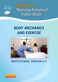 Mosby's Nursing Assistant Video Skills: Body Mechanics DVD 4.0, 4th Edition
