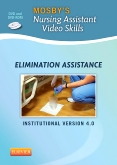 Mosby's Nursing Assistant Video Skills: Assisting with Elimination DVD 4.0, 4th Edition
