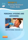 Mosby's Nursing Assistant Video Skills: Personal Hygiene & Grooming DVD 4.0, 4th Edition