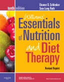 Williams' Essentials of Nutrition and Diet Therapy - Revised Reprint, 10th Edition