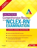 Saunders Comprehensive Review for the NCLEX-RN® Examination - Elsevier eBook on Intel Education Study, 5th Edition