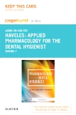 Applied Pharmacology for the Dental Hygienist - Elsevier eBook on Intel Education Study (Retail Access Card), 7th Edition