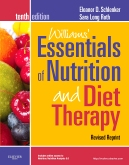 Williams' Essentials of Nurtition and Diet Therapy - Revised Reprint - Elsevier eBook on Intel Education Study, 10th Edition