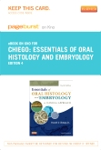 Essentials of Oral Histology and Embryology - Elsevier eBook on Intel Education Study (Retail Access Card), 4th Edition