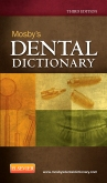 Mosby's Dental Dictionary - Elsevier eBook on Intel Education Study, 3rd Edition