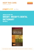 Mosby's Dental Dictionary - Elsevier eBook on Intel Education Study (Retail Access Card), 3rd Edition
