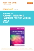 Insurance Handbook for the Medical Office - Elsevier eBook on Intel Education Study (Retail Access Card), 13th Edition