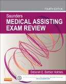 cover image - Saunders Medical Assisting Exam Review - Elsevier eBook on Intel Education Study,4th Edition