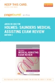 PART - Saunders Medical Assisting Exam Review - Elsevier eBook on Intel Education Study (Retail Access Card), 4th Edition