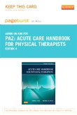 Acute Care Handbook for Physical Therapists- Elsevier eBook on Intel Education Study (Retail Access Card), 4th Edition