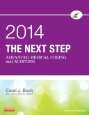 The Next Step: Advanced Medical Coding and Auditing 2014 Edition - Elsevier eBook on VitalSource
