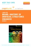 Anatomy of Orofacial Structures - Enhanced 7th Edition - Elsevier eBook on Intel Education Study (Retail Access Card), 7th Edition