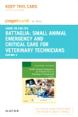 Small Animal Emergency and Critical Care for Veterinary Technicians - Elsevier eBook on Intel Education Study (Retail Access Card), 3rd Edition