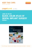 Color Atlas of Dental Implant Surgery - Elsevier eBook on Intel Education Study (Retail Access Card), 4th Edition