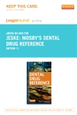 Mosby's Dental Drug Reference - Elsevier eBook on Intel Education Study (Retail Access Card), 11th Edition