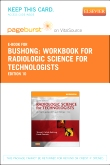 cover image - Workbook for Radiologic Science for Technologists Elsevier eBook on VitalSource (Retail Access Card),10th Edition