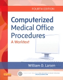 cover image - Computerized Medical Office Procedures Elsevier eBook on Intel Education Study,4th Edition