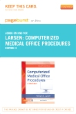 cover image - Computerized Medical Office Procedures Elsevier eBook on Intel Education Study (Retail Access Card),4th Edition