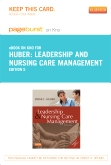 Leadership and Nursing Care Management - Elsevier eBook on Intel Education Study (Retail Access Card), 5th Edition