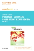 Complete Phlebotomy Exam Review - Elsevier eBook on Intel Education Study + Evolve (Retail Access Cards), 2nd Edition