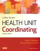 LaFleur Brooks' Health Unit Coordinating - Elsevier eBook on Intel Education Study, 7th Edition
