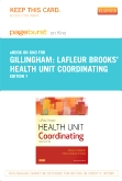 LaFleur Brooks' Health Unit Coordinating - Elsevier eBook on Intel Education Study (Retail Access Card), 7th Edition
