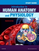 Study Guide for Introduction to Human Anatomy and Physiology, 4th Edition