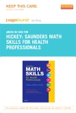 Saunders Math Skills for Health Professionals - Elsevier eBook on Intel Education Study (Retail Access Card)