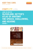 Netter's Atlas of Anatomy for Speech, Swallowing, and Hearing - Elsevier eBook on Intel Education Study (Retail Access Card), 2nd Edition