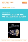 Atlas of Oral and Maxillofacial Surgery - Elsevier eBook on Intel Education Study (Retail Access Card)