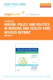 cover image - Policy and Politics in Nursing and Healthcare - Revised Reprint - Elsevier eBook on VitalSource (Retail Access Card),6th Edition
