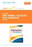 Calculate with Confidence - Elsevier eBook on VitalSource (Retail Access Card), 6th Edition