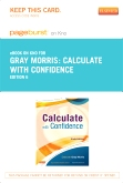 Calculate with Confidence - Elsevier eBook on Intel Education Study (Retail Access Card), 6th Edition