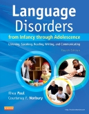 Language Disorders from Infancy through Adolescence - Elsevier eBook on Intel Education Study, 4th Edition