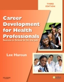 Career Development for Health Professionals - Elsevier eBook on Intel Education Study, 3rd Edition