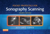Pocket Protocols for Sonography Scanning - Elsevier eBook on Intel Education Study, 4th Edition