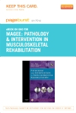 Pathology and Intervention in Musculoskeletal Rehabilitation- Elsevier eBook on Intel Education Study (Retail Access Card)