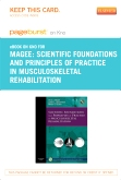 Scientific Foundations and Principles of Practice in Musculoskeletal Rehabilitation- Elsevier eBook on Intel Education Study (Retail Access Card)