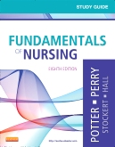 Study Guide for Fundamentals of Nursing - Elsevier eBook on Intel Education Study, 8th Edition
