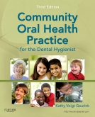 Community Oral Health Practice for the Dental Hygienist - Elsevier eBook on Intel Education Study, 3rd Edition