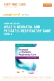 Neonatal and Pediatric Respiratory Care - Elsevier eBook on Intel Education Study (Retail Access Card), 4th Edition