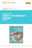 Contemporary Nursing - Elsevier eBook on Intel Education Study (Retail Access Card), 6th Edition