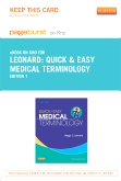 PART - Quick & Easy Medical Terminology - Elsevier eBook on Intel Education Study (Retail Access Card), 7th Edition