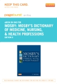 Mosby's Dictionary of Medicine, Nursing & Health Professions - Elsevier eBook on Intel Education Study (Retail Access Card), 9th Edition