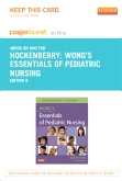 cover image - Wong's Essentials of Pediatric Nursing - Elsevier eBook on Intel Education Study (Retail Access Card),9th Edition