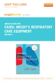 Mosby's Respiratory Care Equipment - Elsevier eBook on Intel Education Study (Retail Access Card), 9th Edition
