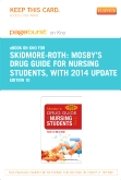 Mosby's Drug Guide for Nursing Students, with 2014 Update - Pageburst on Kno (Retail Access Card), 10th Edition
