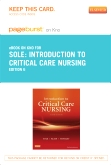 Introduction to Critical Care Nursing - Elsevier eBook on Intel Education Study (Retail Access Card), 6th Edition
