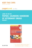Saunders Handbook of Veterinary Drugs - Elsevier eBook on Intel Education Study (Retail Access Card), 4th Edition